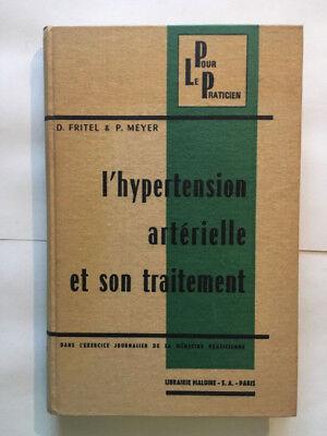 L'HYPERTENSION ARTERIELLE ET SON TRAITEMENT 1967 FRITEL..