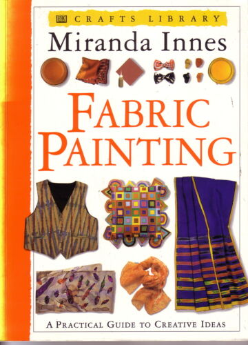1 of 1 - Fabric Painting by Miranda Innes (Paperback, 1996)