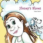 Honey's Shoes by Honey Harlow (Paperback / softback, 2013)