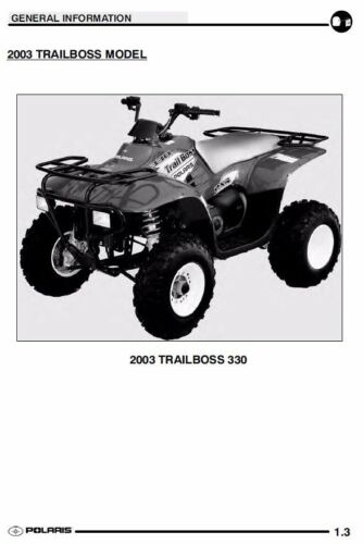 2003 OEM Polaris Trail Boss 330 Blazer Workshop Service Repair Manual ON CD