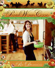 The Pioneer Woman Cooks: Recipes from an Accidental Country Girl by Ree Drummond (Hardback, 2009)