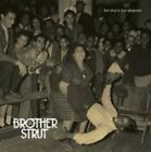 First Strut Is the DeEpest by Brother Strut (CD, 2013, Woodward Avenue Records)