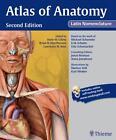 Atlas of Human Anatomy - Latin Nomenclature von Brian R. MacPherson, Anne M. Gilroy und Lawrence M. Ross (2012, Gebundene Ausgabe)
