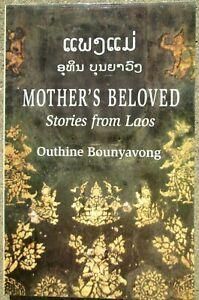 1999 Mother's Beloved Stories from Laos by Outhine ...