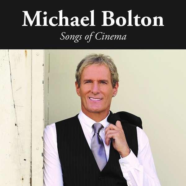 Michael Bolton - Songs Of Cinema Neuf CD
