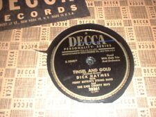 78RPM 2 Decca by Dick Haymes,Tinsel +Gold, Song is Ended, Say It With Music V+
