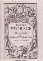 Stephen Storace - Three Sonatas for Keyboard, Violin & Cello (Sonata No. 1 in D)