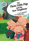 The Three Little Pigs and the New Neighbor by Andy Blackford (Hardback, 2014)