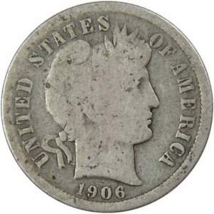 1906 Barber Dime AG About Good 90% Silver 10c US Type Coin Collectible