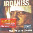Kiss tha Game Goodbye [PA] by Jadakiss (Jason Phillips) (CD, Aug-2001, Ruff Ryders)