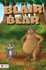 Blair the Bear by Dave Pasquale (Paperback / softback, 2010)