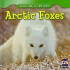 Arctic Foxes by Maeve T Sisk (Hardback, 2010)