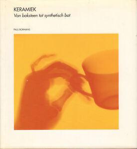 KERAMIEK-VAN-BAKSTEEN-TOT-SYNTHETISCH-BOT-Paul-Bormans