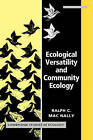 Ecological Versatility and Community Ecology by Ralph C. MacNally (Paperback, 2009)