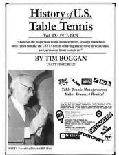 History of U. S. Table Tennis: History of U. S. Table Tennis Volume 9 by Tim...