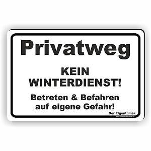 30x45cm Schild Aufkleber Privatweg Kein Winterdienst Eigene Gefahr