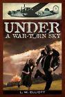 Under a War-Torn Sky by L M Elliott (Paperback / softback)
