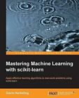 Mastering Machine Learning with Scikit-Learn by Gavin Hackeling (Paperback, 2014)