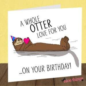 Prime Funny Cute Otter Birthday Card Funny Birthday Card For Him For Funny Birthday Cards Online Fluifree Goldxyz