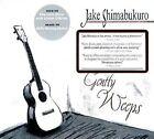 Gently Weeps Jake Shimabukuro 689076537841 CD