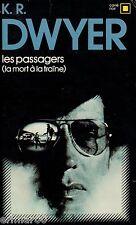 Les passagers (La mort à la traîne ) / K.R. DWYER // Carré Noir // Policier