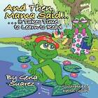 And Then Mama Said...It Takes Time to Learn to Read by Gena Suarez (Paperback / softback, 2008)