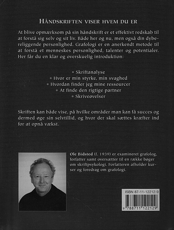 Kend din håndskrift kend dig selv, Ole Bidsted, emne: