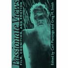 Passionate Views: Film, Cognition, and Emotion by Johns Hopkins University Press (Paperback, 1999)