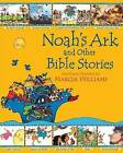 Noah's Ark and Other Bible Stories by Marcia Williams (Paperback, 2010)