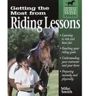 Getting the Most from Riding Lessons by Michael W. Smith (Paperback, 2002)