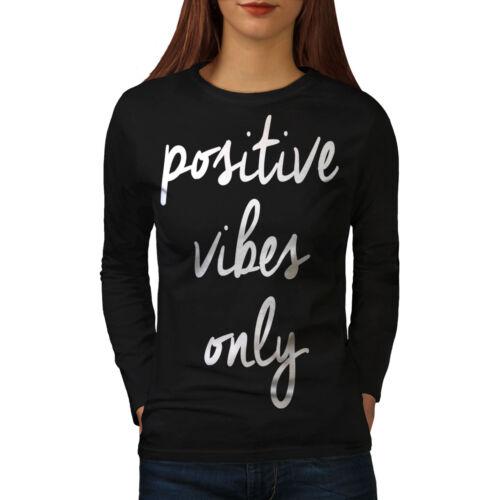Positive Vibes Women Long Sleeve T-shirt NEWWellcoda
