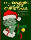 The Zombies That Ate Christmas: Coloring Book by Scotty Richard (Paperback / softback, 2015)