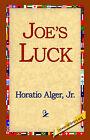 Joe's Luck by Horatio Alger (Paperback / softback, 2005)