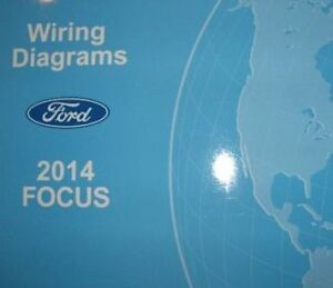 2014 FORD FOCUS Electrical Wiring Diagram Troubleshooting ...