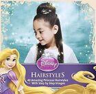 Disney Princess Hairstyles: 40 Amazing Princess Hairstyles with Step by Step Images by Theodaora Mjeoll Skaulada, Edda Usa, Eddausa, Theodora Mjoll Skuladottir Jack (Paperback / softback, 2014)