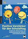 Positive Verstärker für den Schulalltag - Kl. 1-4 von Elke Mauritius (2015, Set mit diversen Artikeln)