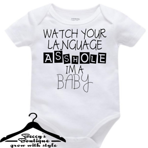 Funny-Rude-Custom-Baby-Grow-Vest-Bodysuit-Watch-Your-Language-Asshole-I-039-m-A-Baby