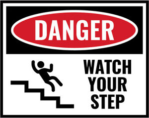 Watch-Your-Step-Sign-Work-Place-Warning-Danger-Safety-Vinyl-Sticker-Any-Size