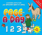 Page-a-Day 123: Learning with Fun for Children Aged 2-5 Years by Flame Tree Publishing (Paperback, 2007)