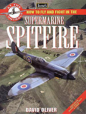Jane's Supermarine Spitfire (Jane's at the Controls), Oliver, David, Very Good B