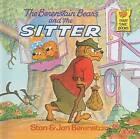 The Berenstain Bears and the Sitter by Jan Berenstain, Stan Berenstain (Hardback, 1993)
