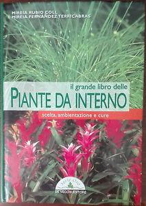 Il grande libro delle piante da interno - Mireia Rubio ...