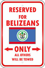 Belize Reserved Parking Only Belizean 12X18 Aluminum Metal Sign