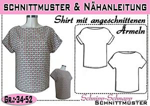 Shirt mit angeschnittenen Ärmeln pdf.Schnittmuster und Nähanleitung Gr.:34-52