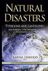 Natural Disasters: Risk Prediction, Crisis Management & Environmental Impacts by Nova Science Publishers Inc (Hardback, 2014)