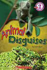 Scholastic Reader Level 2: Animal Disguises by Emma Ryan (Paperback / softback)