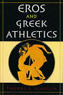 Eros and Greek Athletics by Thomas F. Scanlon (Paperback, 2002)