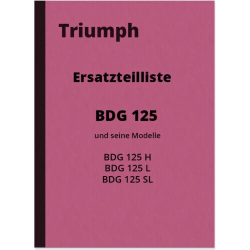 TRIUMPH BdG 125 H L SL RICAMBIO elenco Catalogo parti di ricambio bdh125 parts catalogue
