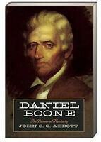Daniel Boone The Pioneer Of Kentucky (pb) By John S. C. Abbott