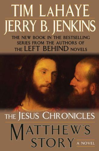 Matthew's Story (The Jesus Chronicles) by Jenkins, Jerry B., LaHaye, Tim, Good B